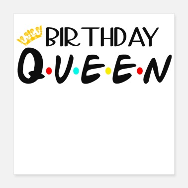 Birthday Saying Birthday Queen - Poster