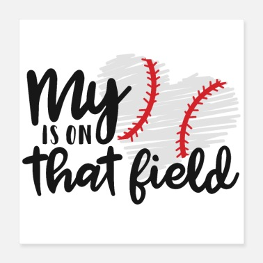 My Heart My heart is on that field - Poster