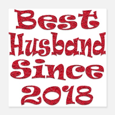 Since best husband since 2018 - Poster