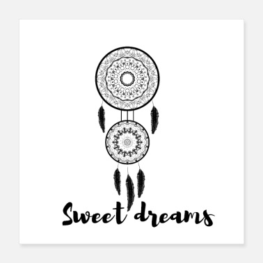 Dream Catcher Sweet dreams dream catcher - Poster