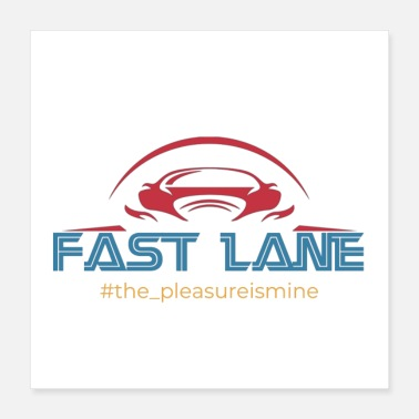 Fast The fast lane - Poster