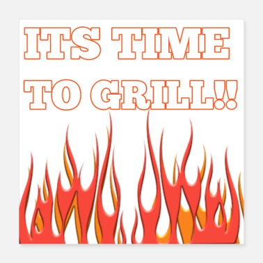 Grill Grill time - Poster