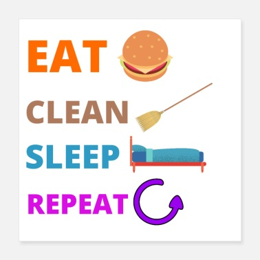 Cleaning eat clean sleep repeat - Poster
