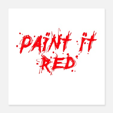 Painting paint it red - Poster