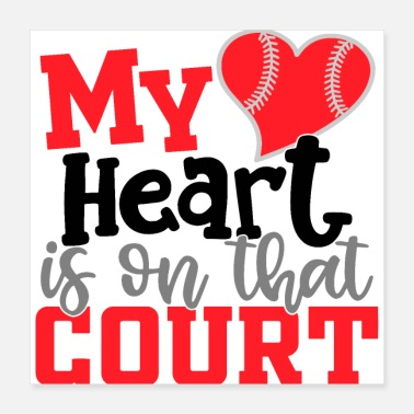 Court My HeartIs On That Court - Poster