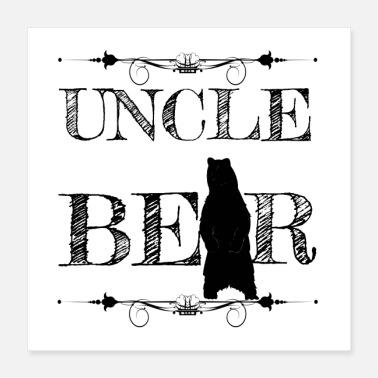 Uncle Uncle Bear Tipi Tent Gift for Uncle - Poster