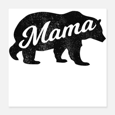 Grizzly Bears Mama Mom Mother Mommy Grizzly Bear - Poster