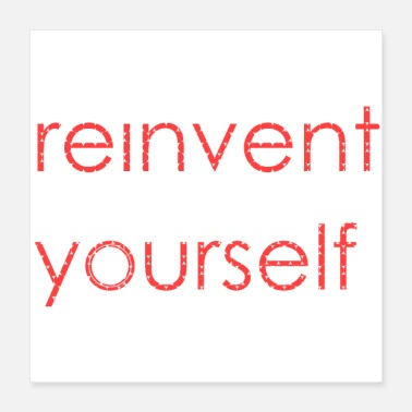 Achieve Your Dreams reinvent yourself - Poster