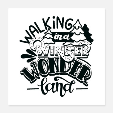 Landing Walking in a Winter Wonder land - Poster