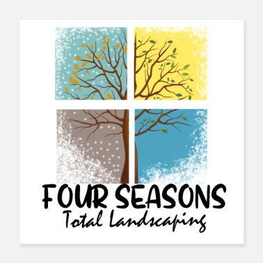 Four Four Seasons Total Landscaping - Poster
