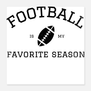College Football Football Is My Favorite Season | Black College - Poster