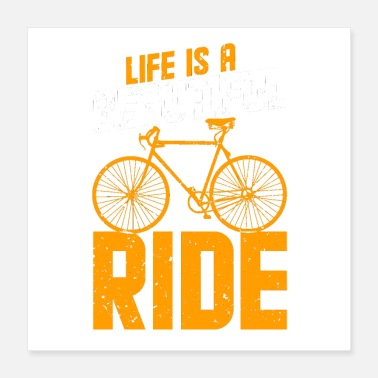 Bicyclette Life is a beautiful ride - Poster