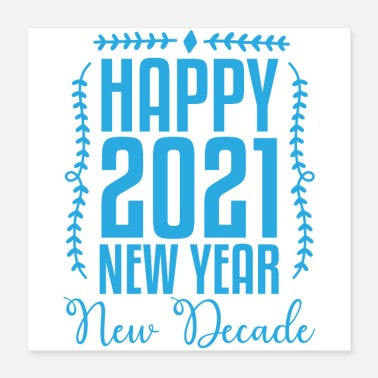 New School Happy 2021 New Year New Decade - Poster