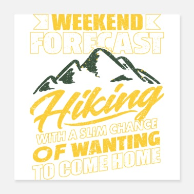 Forecast Weekend Forecast Hiking - Poster