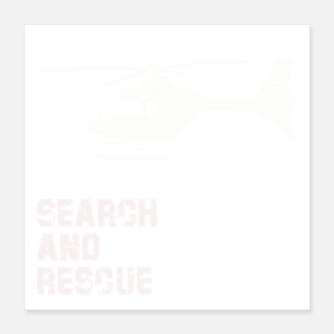 Search Search and Rescue Gift - Poster