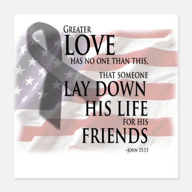 Bible Bible Military Quotes for Military Sacrifice - Poster 16x16