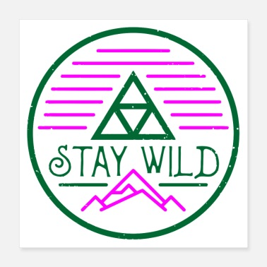 80s Stay Wild 80s Edition - Poster 16x16