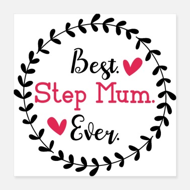 Motherly Love Best Step Mum Ever - Poster