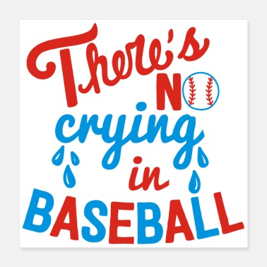 Movie Music Humour There s is crying in baseball - Poster