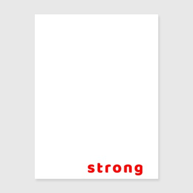 Stay strong t-shirt - Poster 18x24