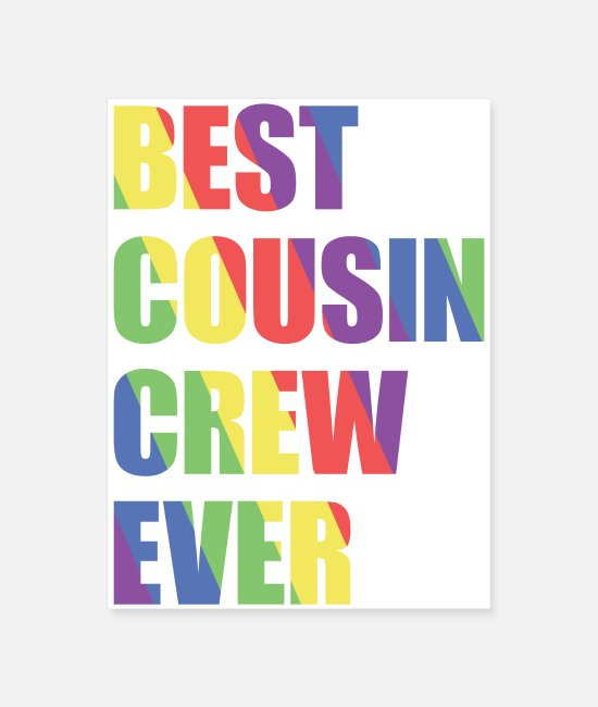Reunion Posters - Best Cousin Crew Ever - Poster white