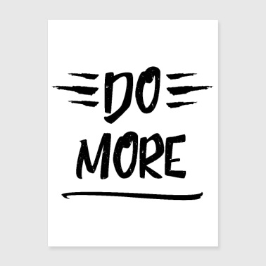 Do more - Motivational - Poster 18x24
