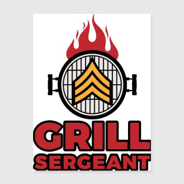 Grill Sergeant - Barbecue BBQ Grilling Meat - Poster 18x24