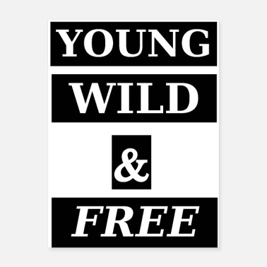 T-shirtsyoung YOUNG WILD & FREE - Poster