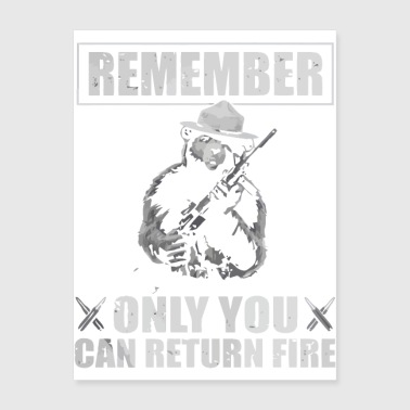 Smokey the Bear Remember Only You Can Return Fire - Poster 18x24