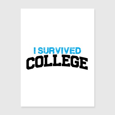 i survived college - Poster 18x24