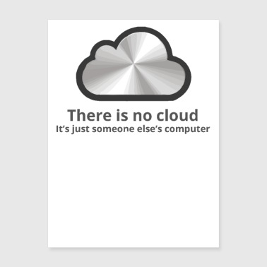 there is no cloud2 - Poster 18x24