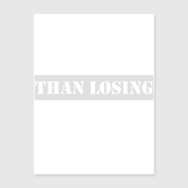 responsive brother is than losing - Poster 18x24