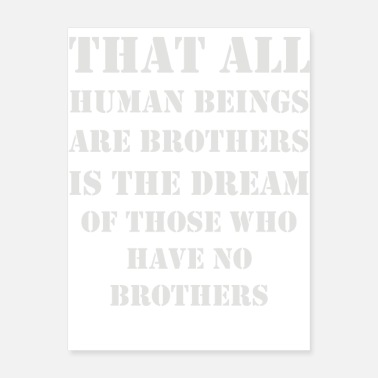 Brother In Law that all human beings are brothers - Poster