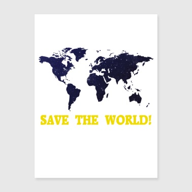 Save the World! - Poster 18x24