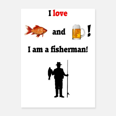 I love fish and beer! - Poster