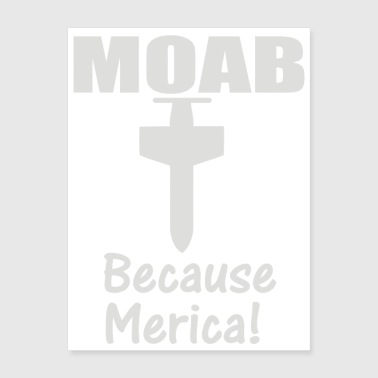 MOAB MILITARY MOTHER OF ALL BOMBS - Poster 18x24