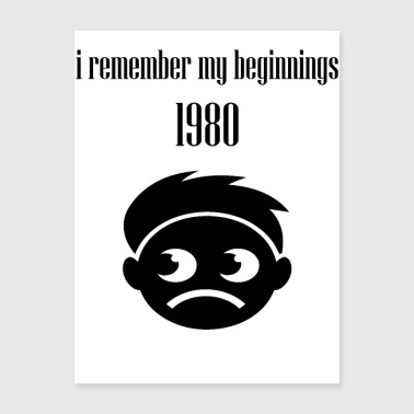 i remember my beginnings - Poster 18x24