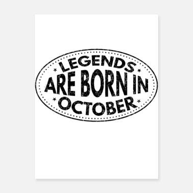 Legend Are Born Legends Are Born In October - Poster