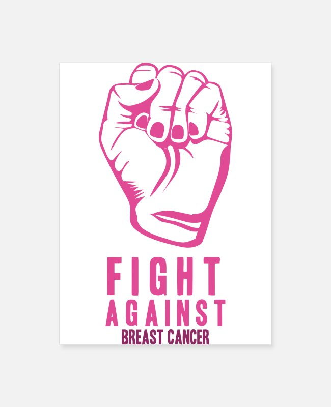 Breast Cancer Month Posters - Fight Against Breast - Poster white