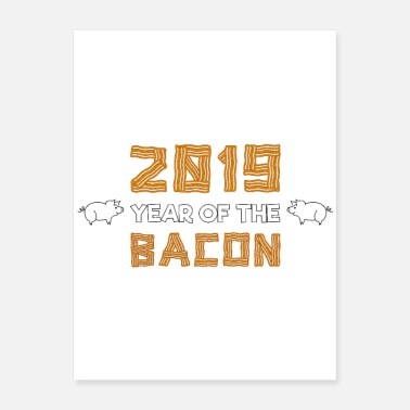 2019 Year of the Bacon Pig Design - Poster 18x24