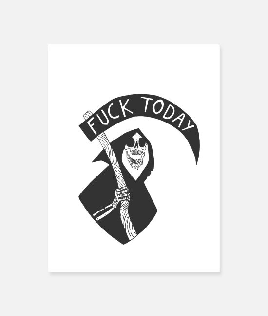 Today Posters - fuck today - Poster white