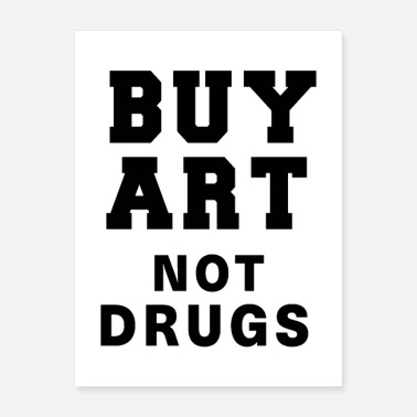 Cocain Buy Art Not Drugs - Poster