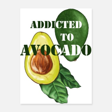 Salad Addicted to avocado - Poster