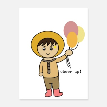 Cheer Up Cheer up: a warm young boy giving you a balloon - Poster