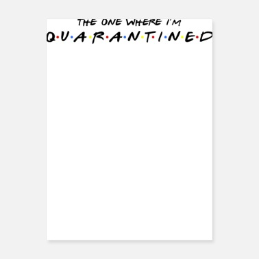 I M Graduated The one where I m Quarantined - Poster
