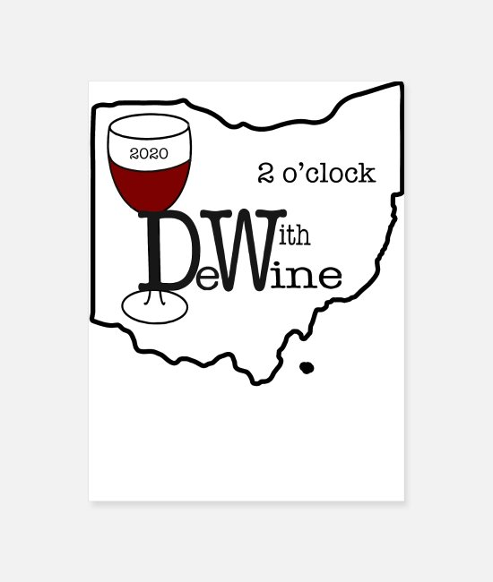 Wine Posters - Wine with DeWine - Poster white