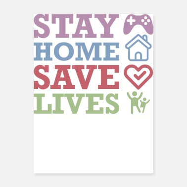Homepage Stay Home Save Lives - Poster