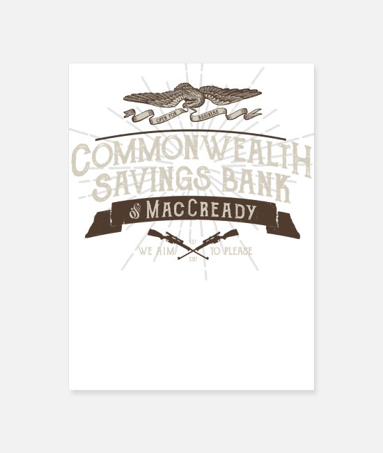 Commonwealth Day Posters - Commonwealth Savings Bank of MacCready - Poster white