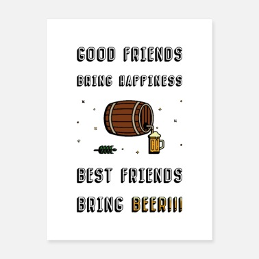 Barrel Best friends bring Beer! - Poster