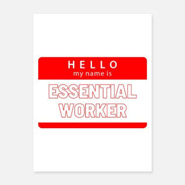 Worker ESSENTIAL WORKER - Poster
